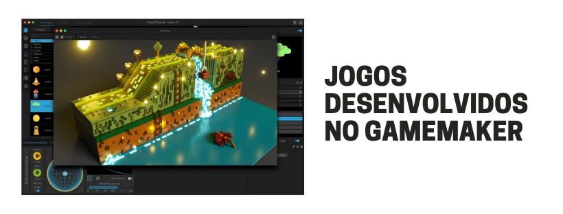 Jogos desenvolvidos no Gamemaker