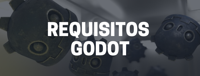 requisitos godot